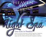 Il centro benessere Heaven Spa apre di Venerdì sera fino alle 23.30